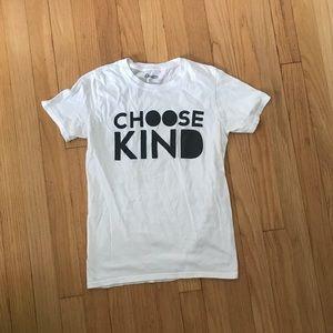 Tops - Choose Kind tee